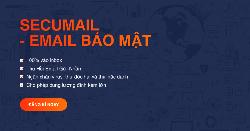 SecuMail – GIẢI PHÁP EMAIL HIỆU QUẢ CHO MỌI DOANH NGHIỆP